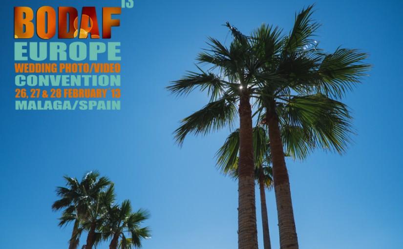 Bodaf Europe Malaga 2013 Experience